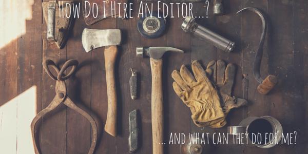 How Do I Hire an Editor #4